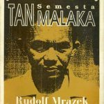 """Rudolf Mrazek, """"Tan Malaka : A Political Personality's Structure of Experience"""