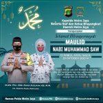 Kapolda Metro Jaya Mengucapkan Selamat Memperingati Maulid Nabi Muhammad SAW